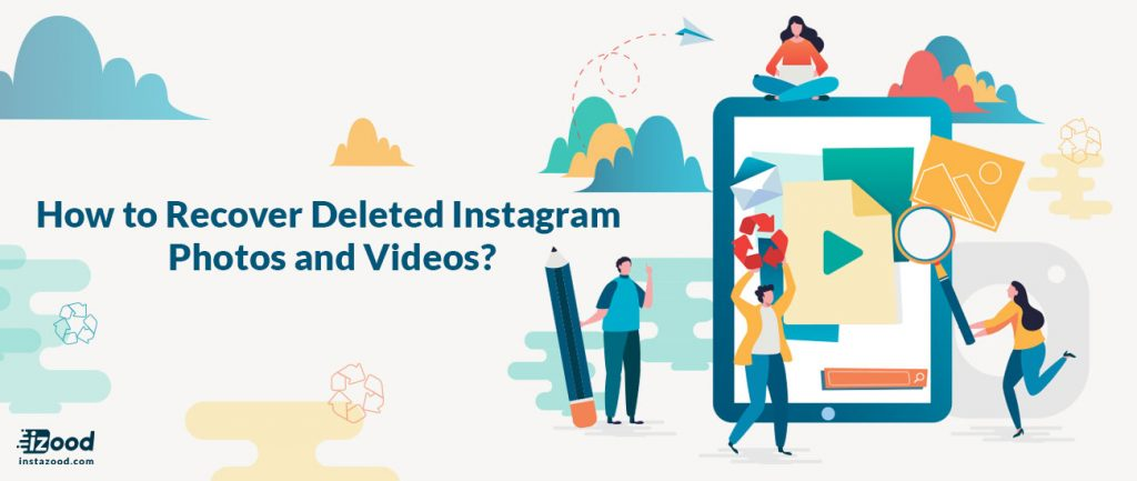 Recover Deleted Instagram Photos and Videos