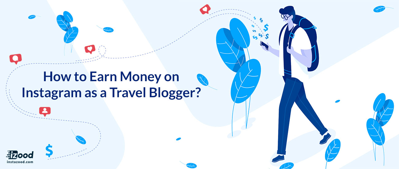 Before Instagram, and until only a few years ago, traveling around the planet required a reasonable aggregated sum of money. You needed to work for a couple of months or even years to save the money necessary for your trip expenses. But have you ever occurred to think about making money through traveling? Quite fanciful, huh? Read to the end of this blog to learn how to earn money on Instagram as a travel blogger!
