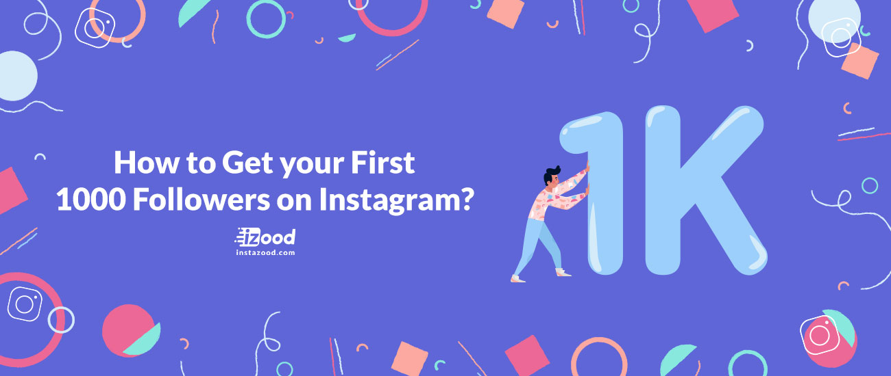 How to Get your First 1000 Followers on Instagram?