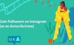 How to Gain Followers on Instagram (as an Actor/Actress)