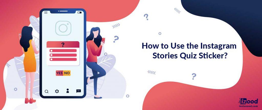 Instagram Stories Quiz Sticker