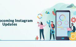 New Upcoming Instagram Updates