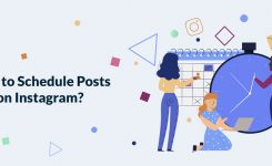 How to Schedule Posts on Instagram?