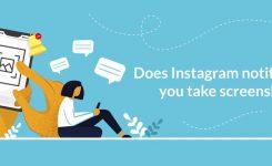 Does Instagram notify when you screenshot?