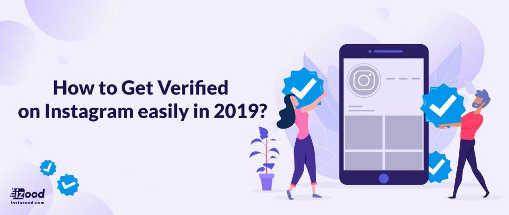 Get Verified on Instagram easily in 2019
