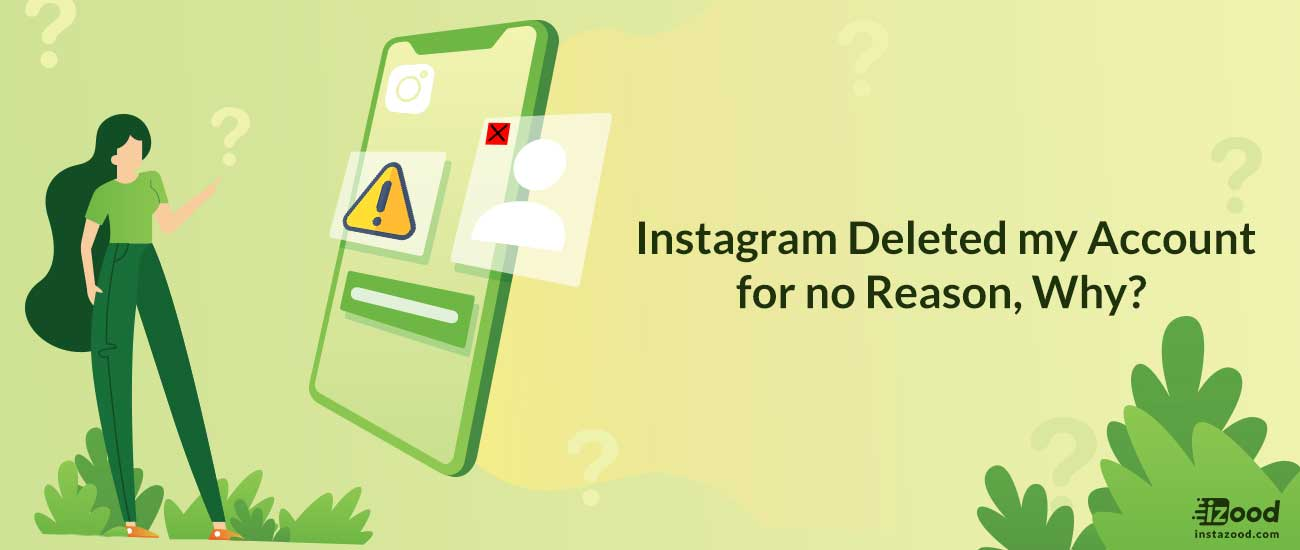 Instagram Deleted my Account for no Reason, Why?