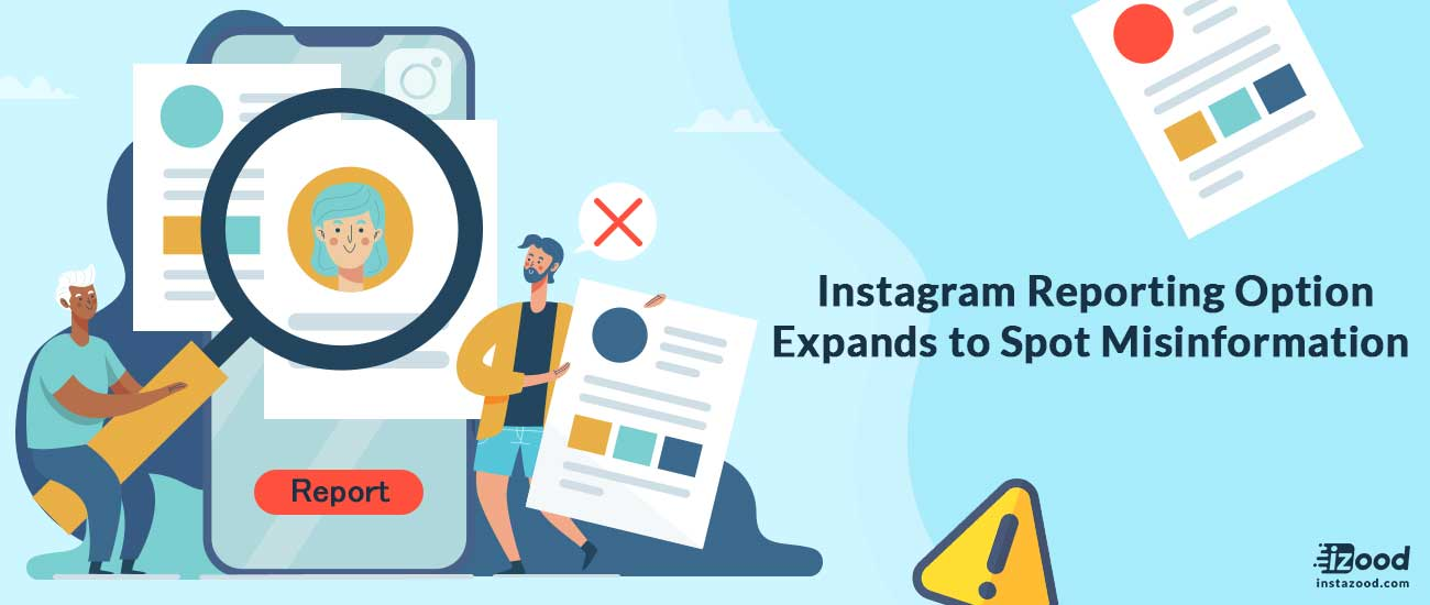 Instagram Reporting Option Expands to Spot Misinformation