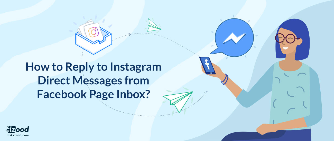 Reply to Instagram Direct Messages from Facebook Page Inbox