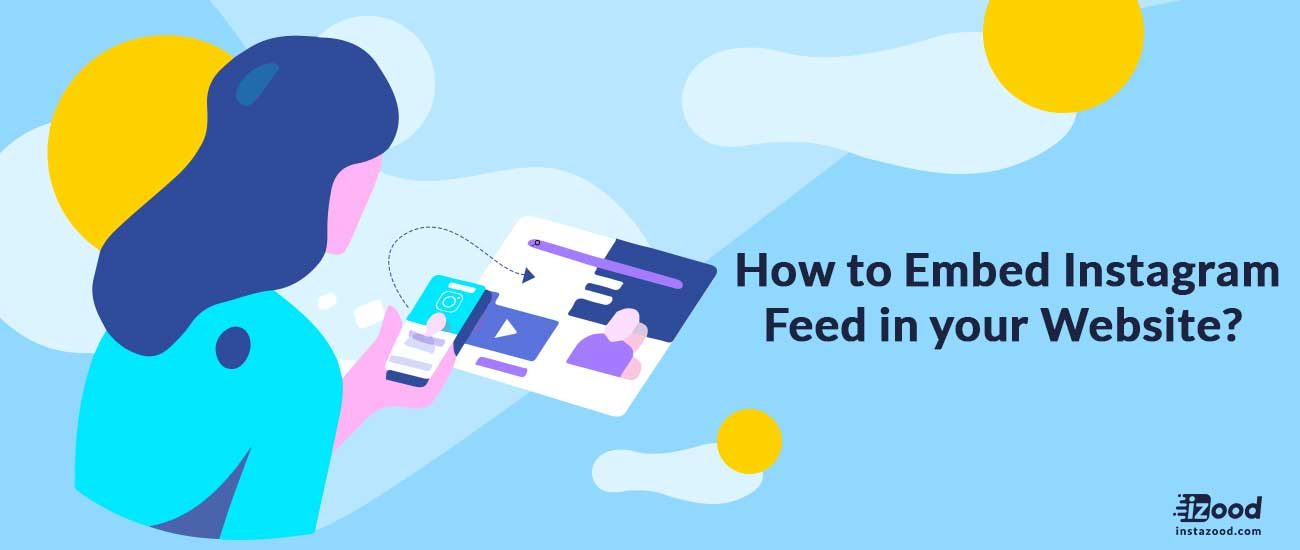 Embed Instagram Feed in Website