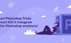 6 Smart Photoshop Tricks to Create Kill-It Instagram Photos (for Photoshop amateurs)