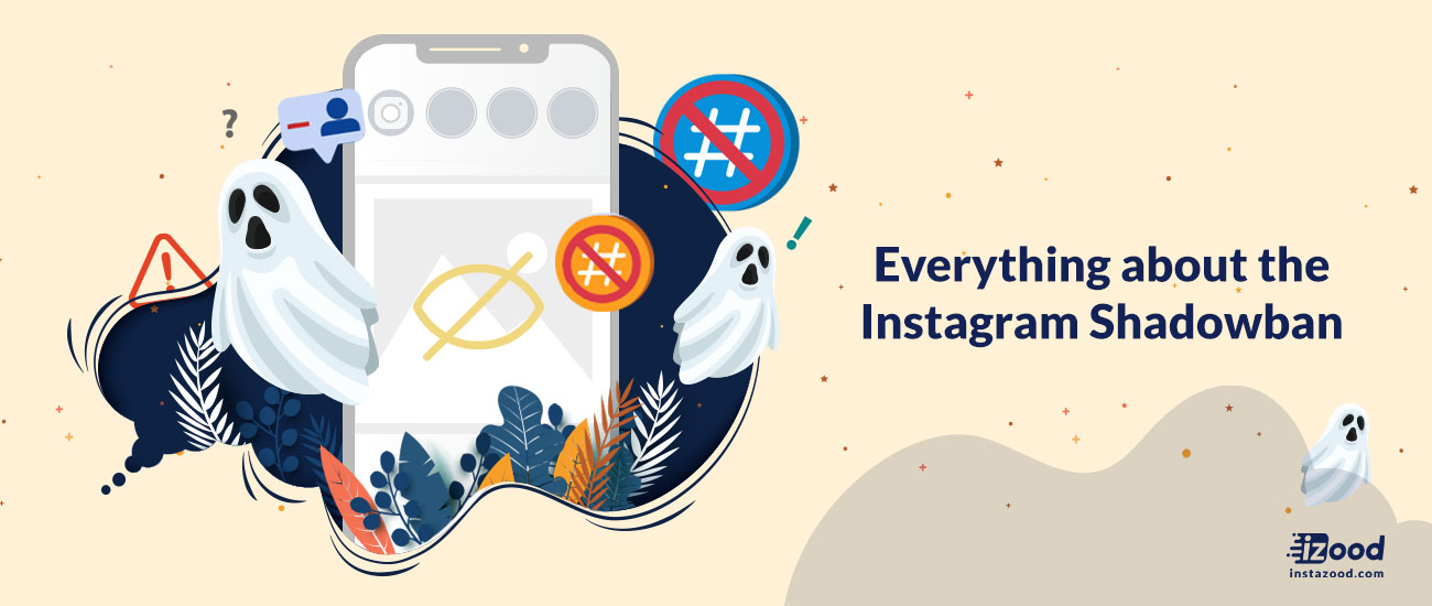 Everything about the Instagram Shadowban