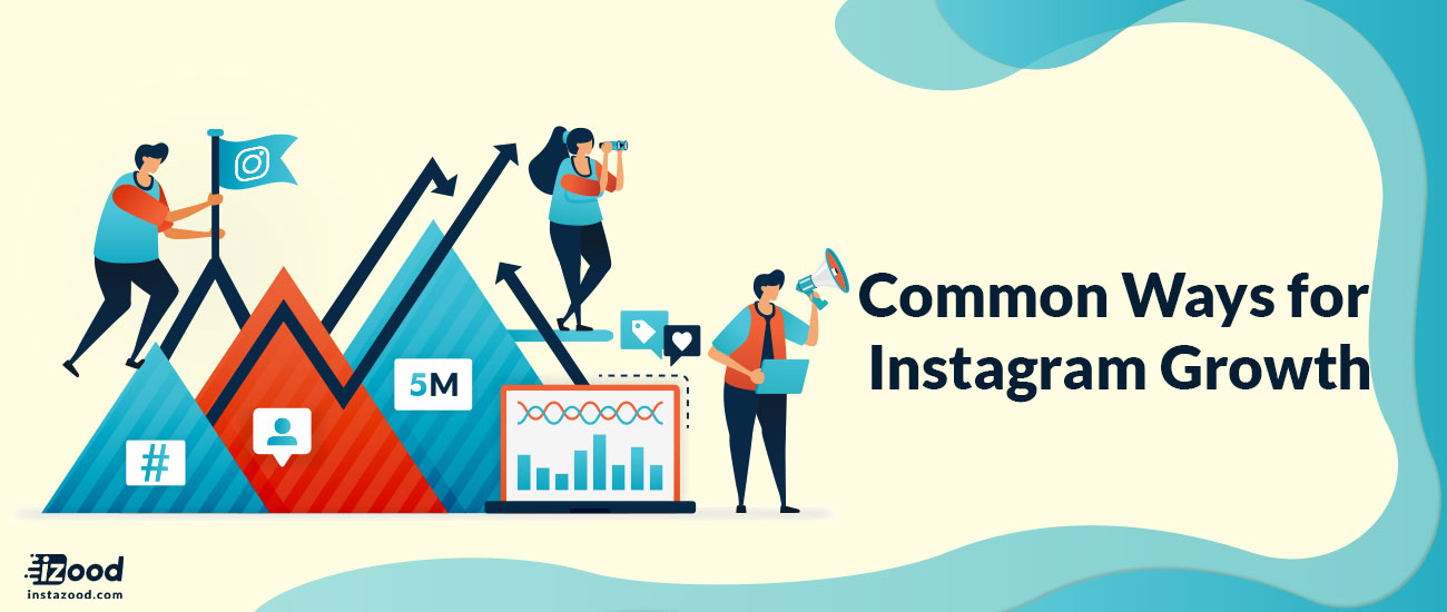 Common Ways for Instagram Growth (Nov2019)