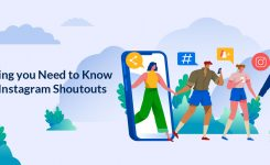 Everything you Need to Know about Instagram Shoutouts