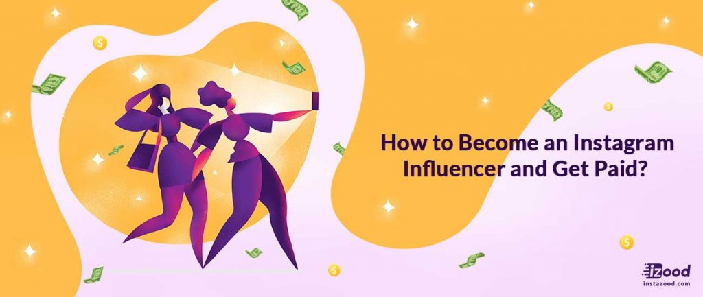 Become an Influencer on Instagram