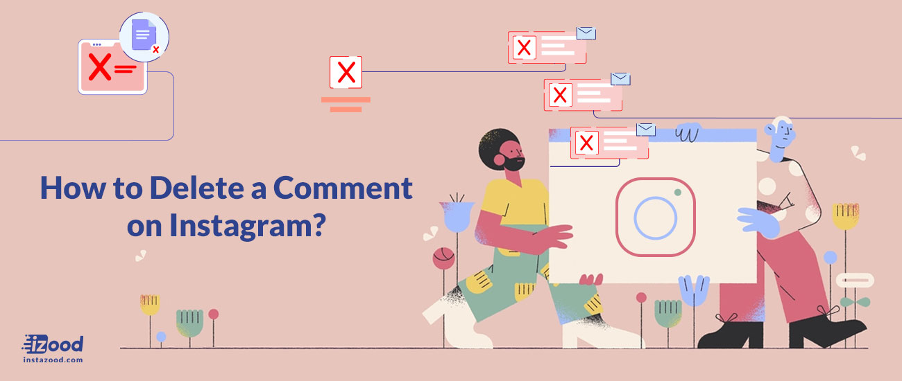 How to Delete a Comment on Instagram? (all about comment)