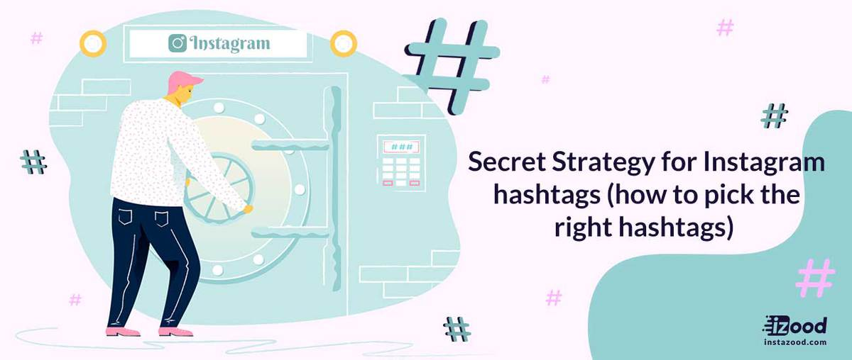 Secret Strategy for Instagram hashtags