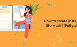 How to create Instagram Story ads? (Full guide)