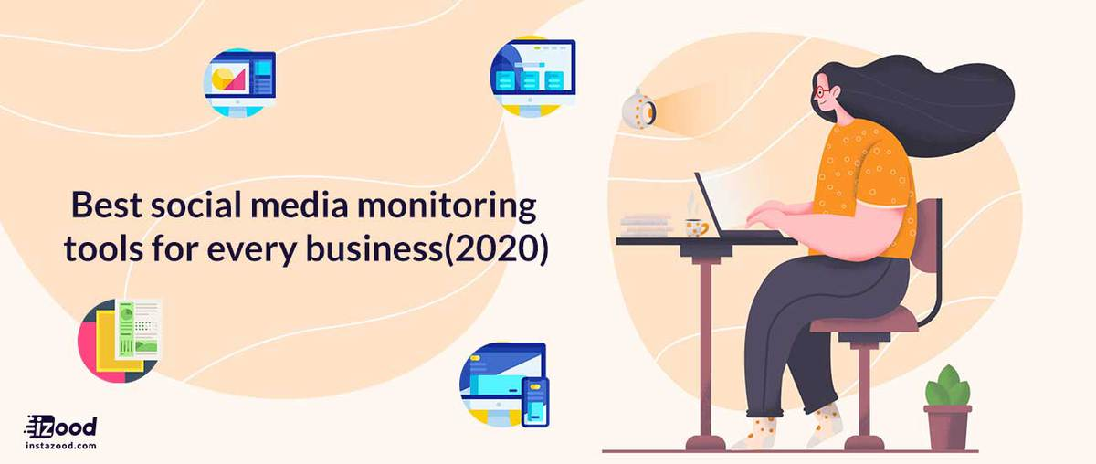Best social media monitoring tools for every business(2020)