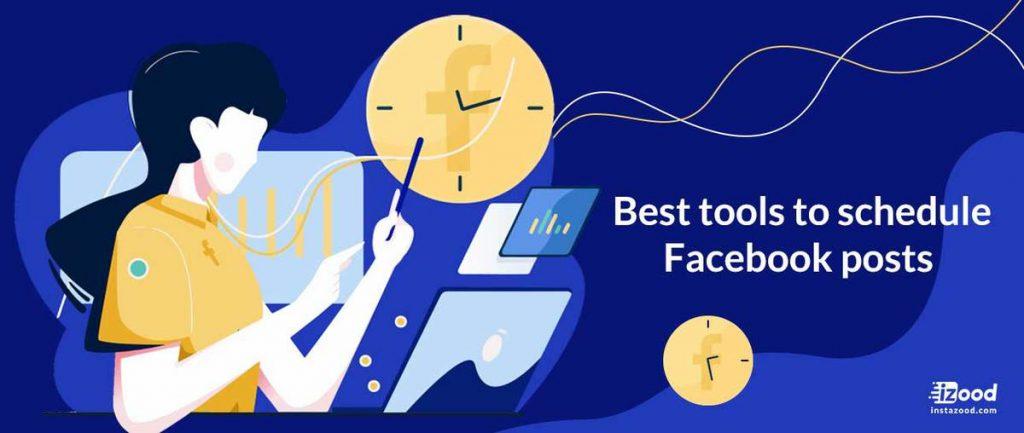 best tools to schedule Facebook posts