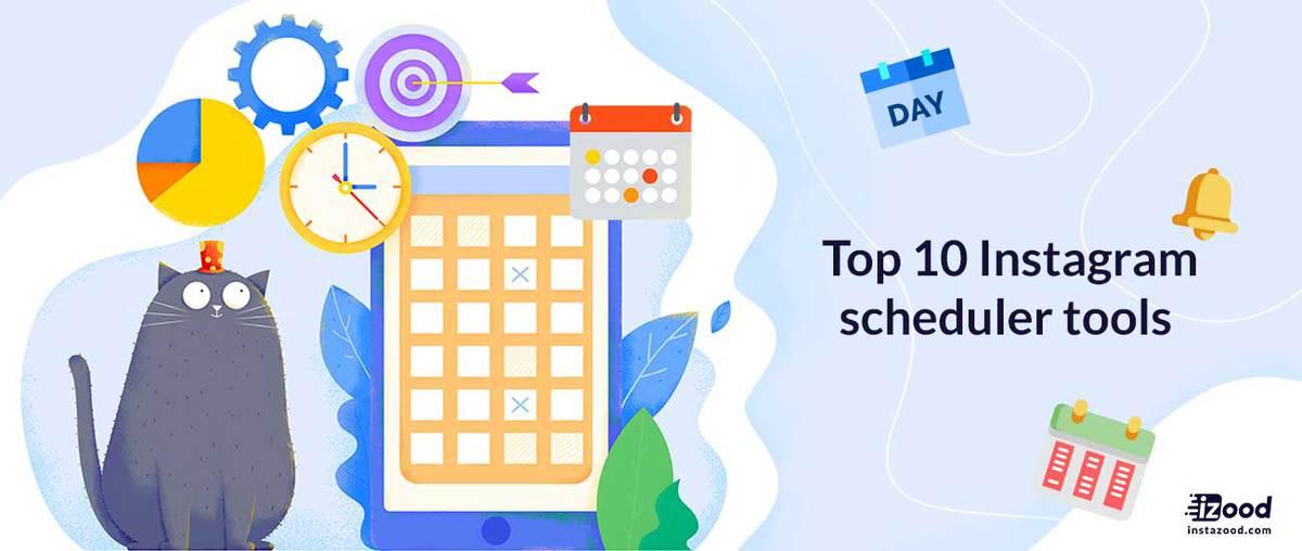 Top 10 Instagram scheduler tools