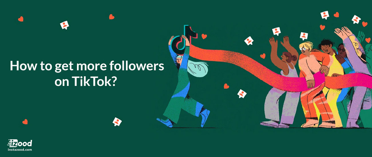 How to get more followers on TikTok?