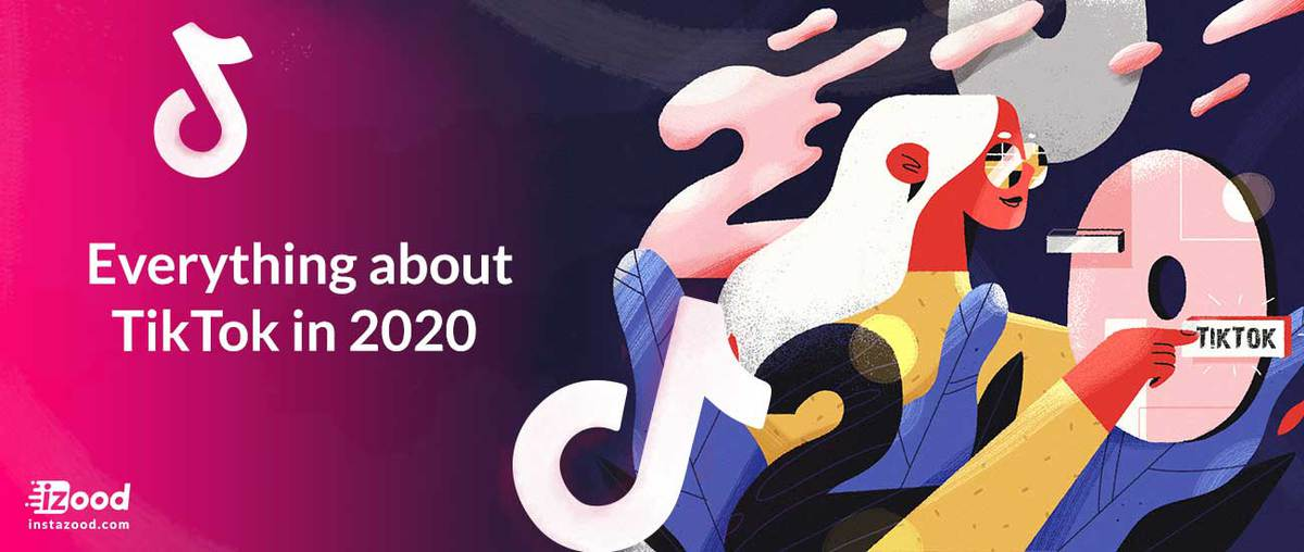 Everything about TikTok in 2020