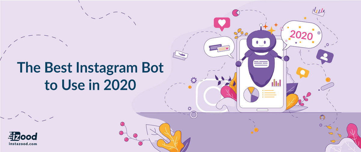 The Best Instagram Bot to Use in 2020