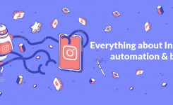 Everything about Instagram automation and bots