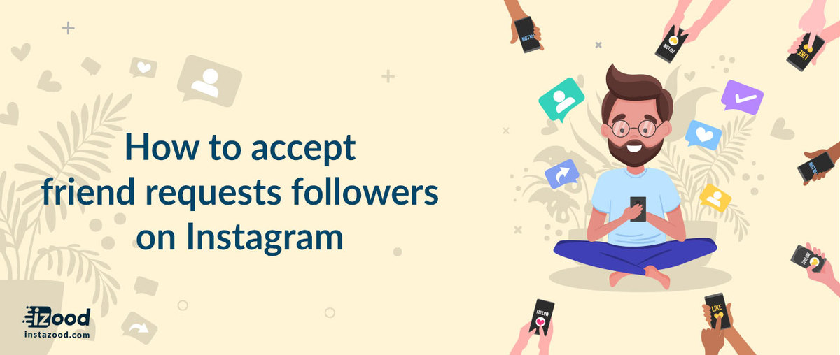 How to accept Instagram Friend Requests