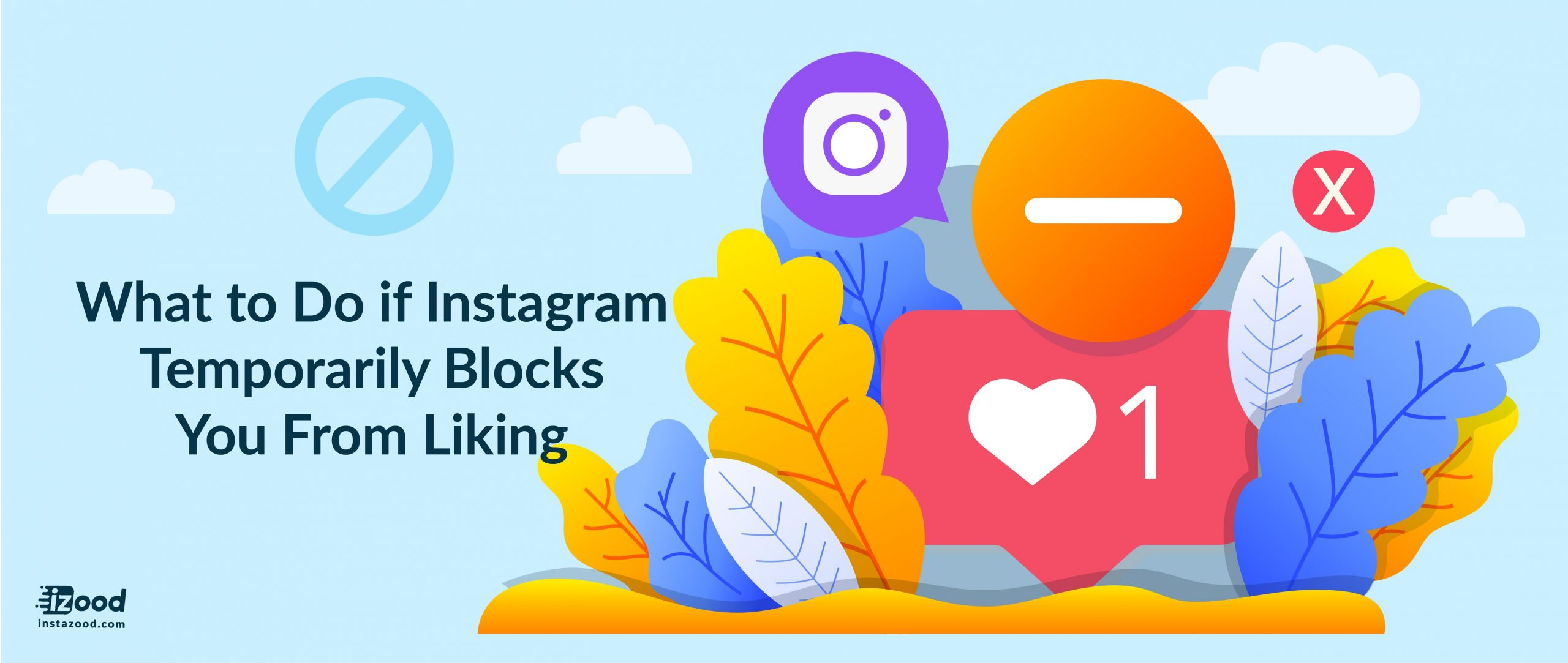 What to Do if Instagram Temporarily Blocks You From Liking