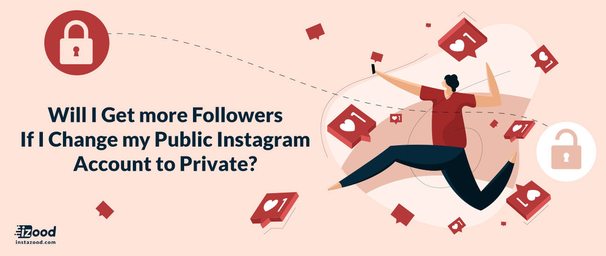 Do you get more Instagram followers on private or public?
